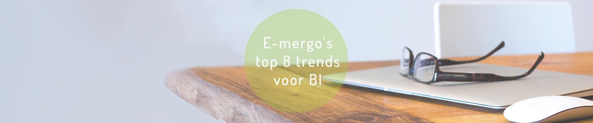 business intelligence,qlik,bi trends,business intelligence trends,e-mergo.nl