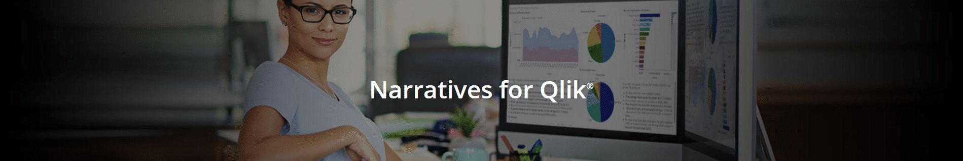 narratives for qlik,narrative science, qlik,qlik sense, qliksense, qlik sence, qlik data storytelling,data discovery,business intelligence,